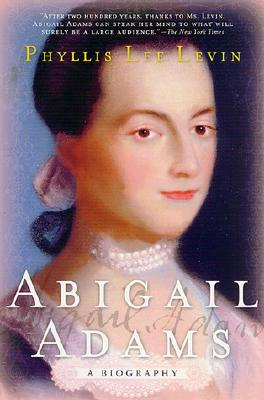 Abigail Adams By Levin, Phyllis Lee